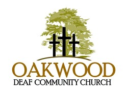 OAKWOOD DEAF COMMUNITY CHURCH